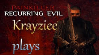 Krayziee plays Painkiller: Recurring Evil| Level 5: Angkor FINAL
