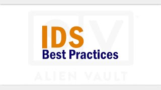 Intrusion Detection (IDS) Best Practices