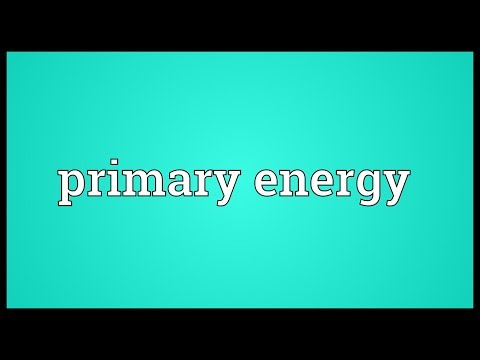 Primary energy Meaning
