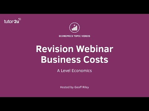 Revision Webinar - Business Costs