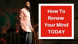 Renewing The Mind Sermon |Ditching The Slave Mindset - Adrian Hines