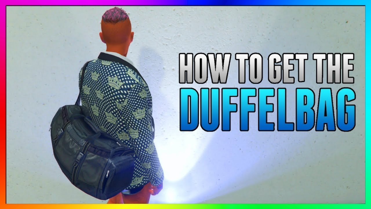 How To Get DUFFEL BAG in GTA 5 Online | 100% WORKING Tutorial/Glitch