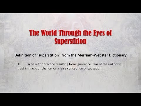 Through The Eyes Of Superstition