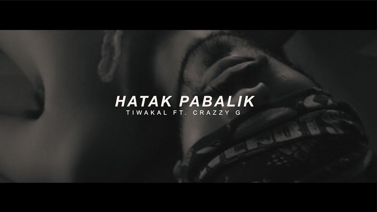 Download HATAK PABALIK - TIWAKAL FT. CRAZZY G (OFFICIAL MUSIC VIDEO)