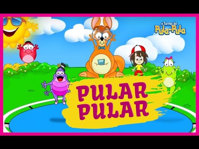 A Turma do Pula-Pula - PULAR PULAR [clipe infantil]