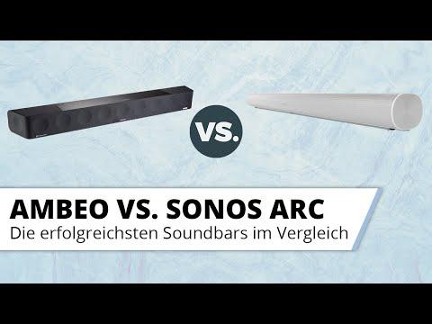 Sennheiser Ambeo vs. Sonos Arc - Zwei Dolby Atmos Soundbars im Vergleichstest