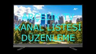 arçelik kanal listesi düzenleme