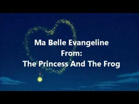 The Princess And The Frog Ma Belle Evangeline (Lyric Video)