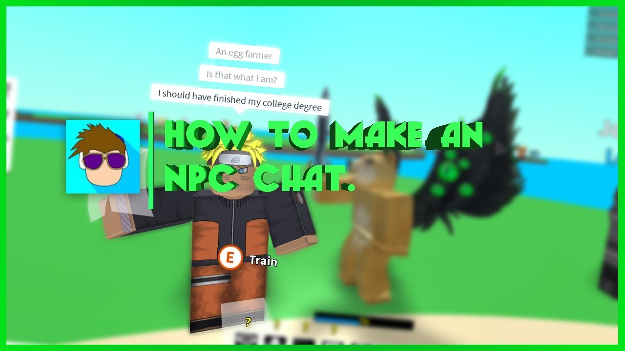 Roblox How To Make An Npc Chat Youtube