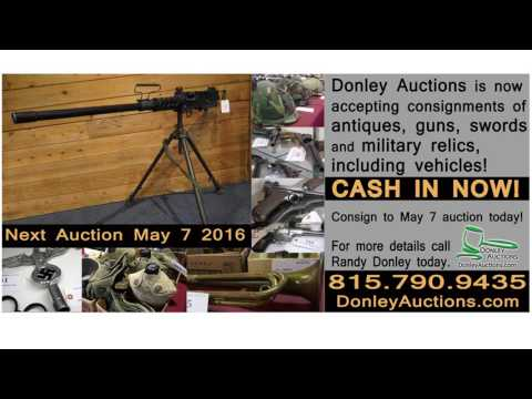 Rare Quality Gun & Military Antiques Auction May 7th 2016