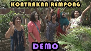 DEMO || KONTRAKAN REMPONG EPISODE 234