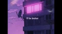 If you leave i'll be broken inside (lyrics) -Meredith Brackbill