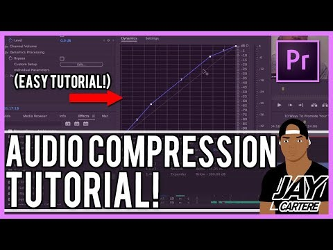 Adobe Premiere Pro CC - How To Improve Your Audio - Audio Compression Tutorial