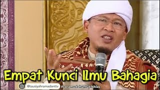 Tausiyah Ramadhan AA Gym ~ Empat Kunci Ilmu Bahagia