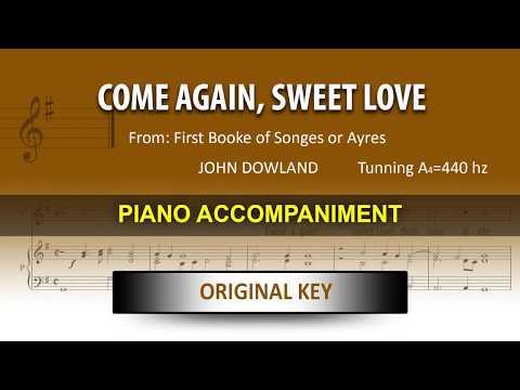 Come Again, Sweet Love/ Dowland: Karaoke + Score guide / Original key