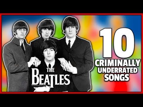 UNDERRATED BEATLES SONGS