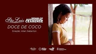 Doce de Coco de Allan Deberton [Semana do Audiovisual Cearense]