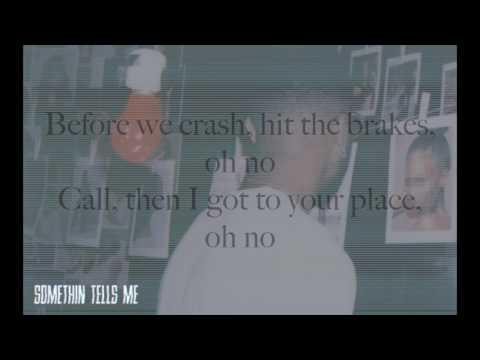 Bryson Tiller - Somethin Tells Me (Lyrics)