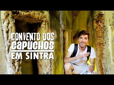 Convento dos Capuchos (Construído em 1560) Serra de Sintra Portugal - Vlog em Sintra   Hoje tô Aqui