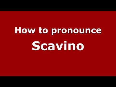 How to pronounce Scavino (Italian/Italy)  - PronounceNames.com