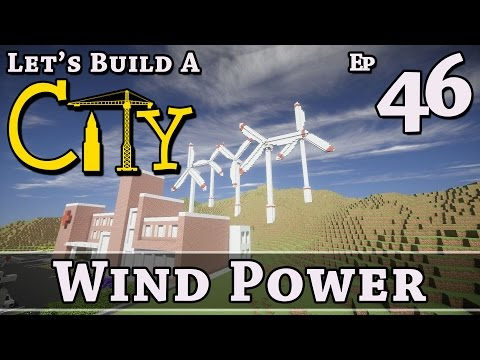 How To Build A City :: Minecraft :: Wind Power :: E46 :: Z One N Only