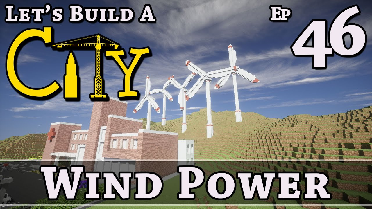 Download How To Build A City :: Minecraft :: Wind Power :: E46 :: Z One N Only