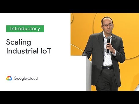 Scaling Industrial IoT in the Upstream Energy Industry (Cloud Next '19)