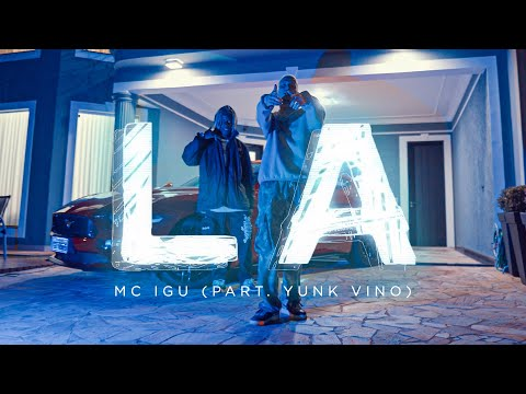 Mc Igu - LA (Part. Yunk Vino) (Clipe Oficial) Dir. Richfreak.shc