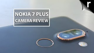Nokia 7 Plus Camera Review | Zeiss at a nice price?