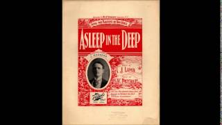 Asleep in the Deep- Gus Reed- 1908
