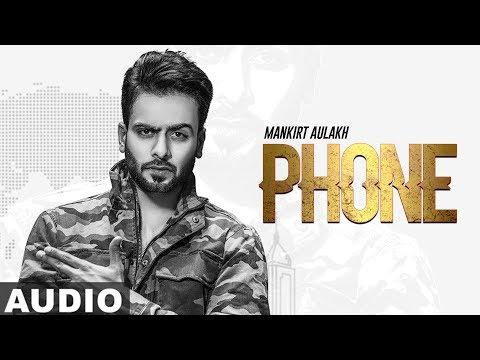 Phone (Full Audio)| Mankirt Aulakh feat. Fateh | Deep Jandu | Latest Punjabi Songs 2019