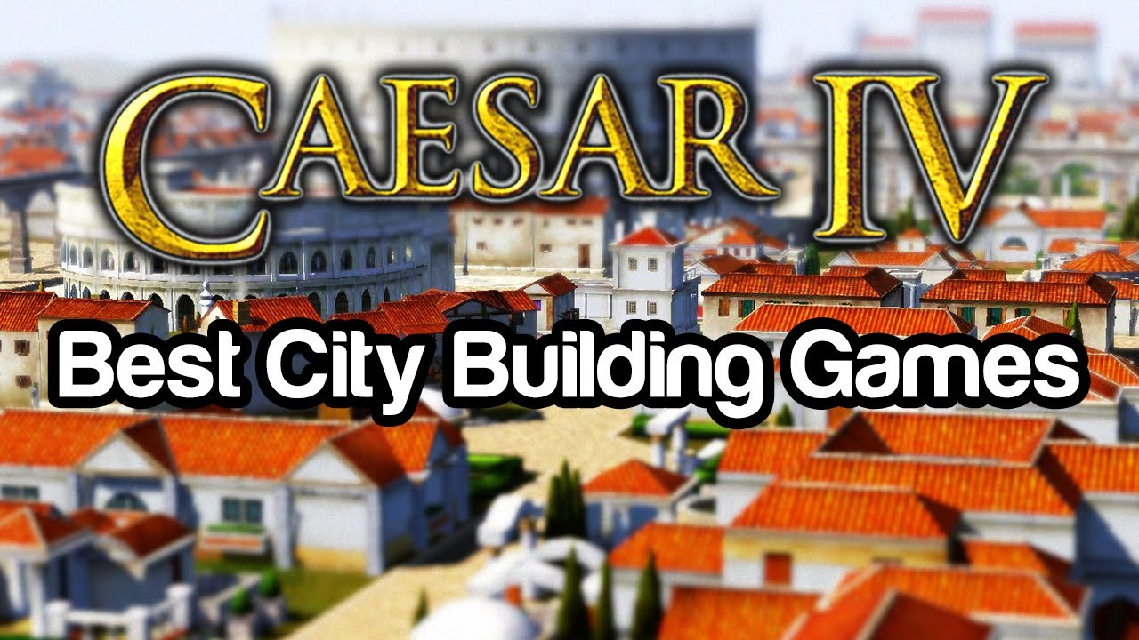 Playing the top 10 best city building games 10 caesar for Build a house online free