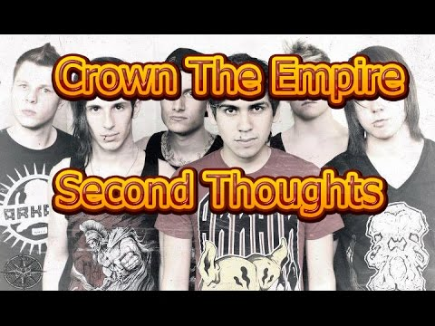 Crown The Empire – Second Thoughts.
