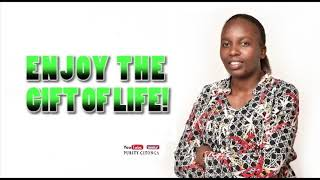 THUS SAYS THE LORD 052 ENJOY THE GIFT OF LIFE (Purity Gitonga)