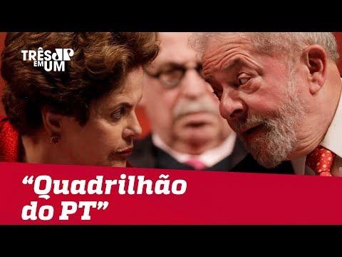 Quadrilhão do PT: Lula, Dilma e Cia receberam R$ 1,48 bilhões
