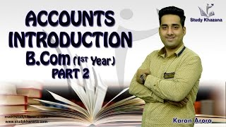 Introduction for Accounting & Rules for Journal Entries(Part 2) - Bcom | Karan Arora | Study Khazana