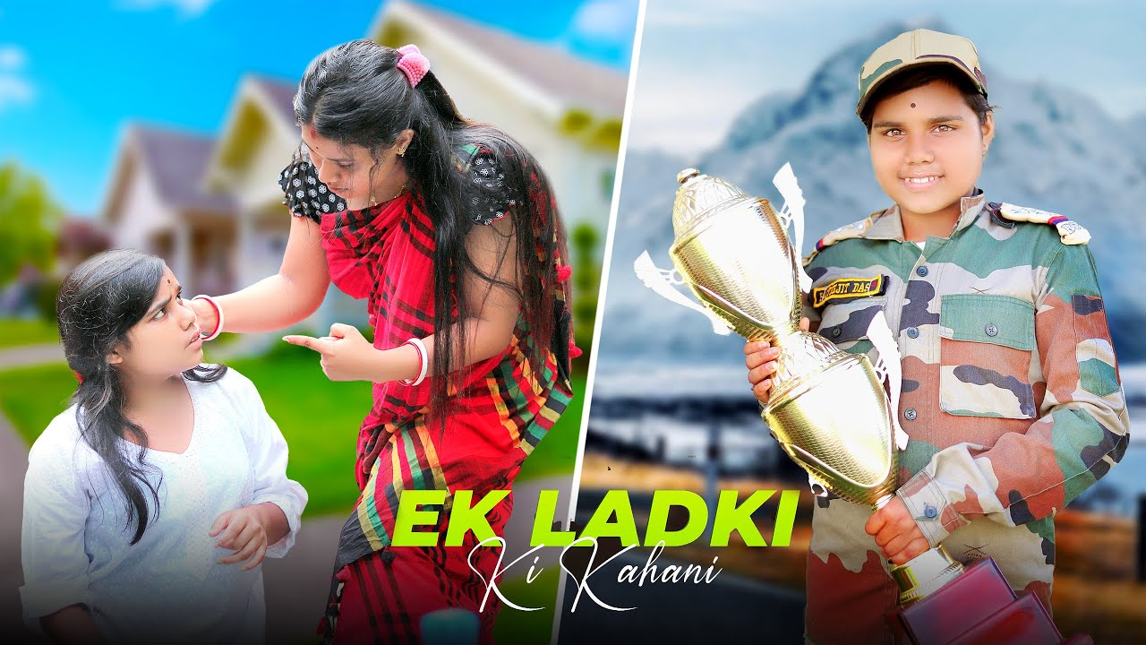 Ek Ladki Ki Kahani || Army Successful Story || Dooars Films Vlog