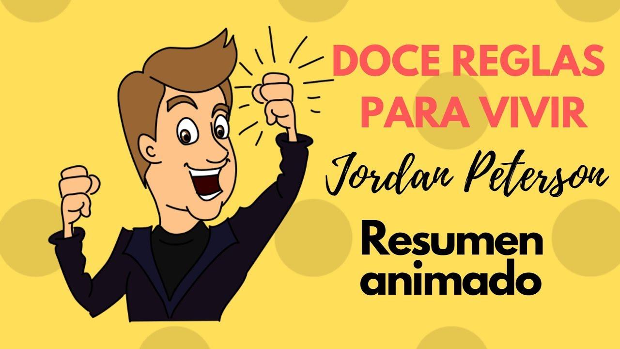 cheque Paralizar por ejemplo  12 reglas para vivir-Jordan Peterson-Resumen animado - YouTube
