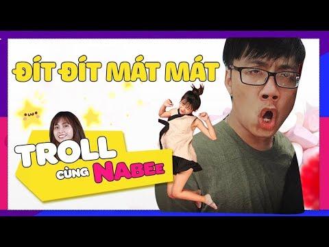 MÁT LẠNH, SẢNG KHOÁI CUỐI TUẦN || Troll cùng Nabee