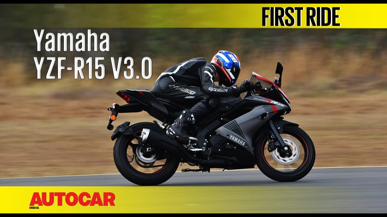 Yamaha YZF-R15 V3.0 | First Ride | Autocar India
