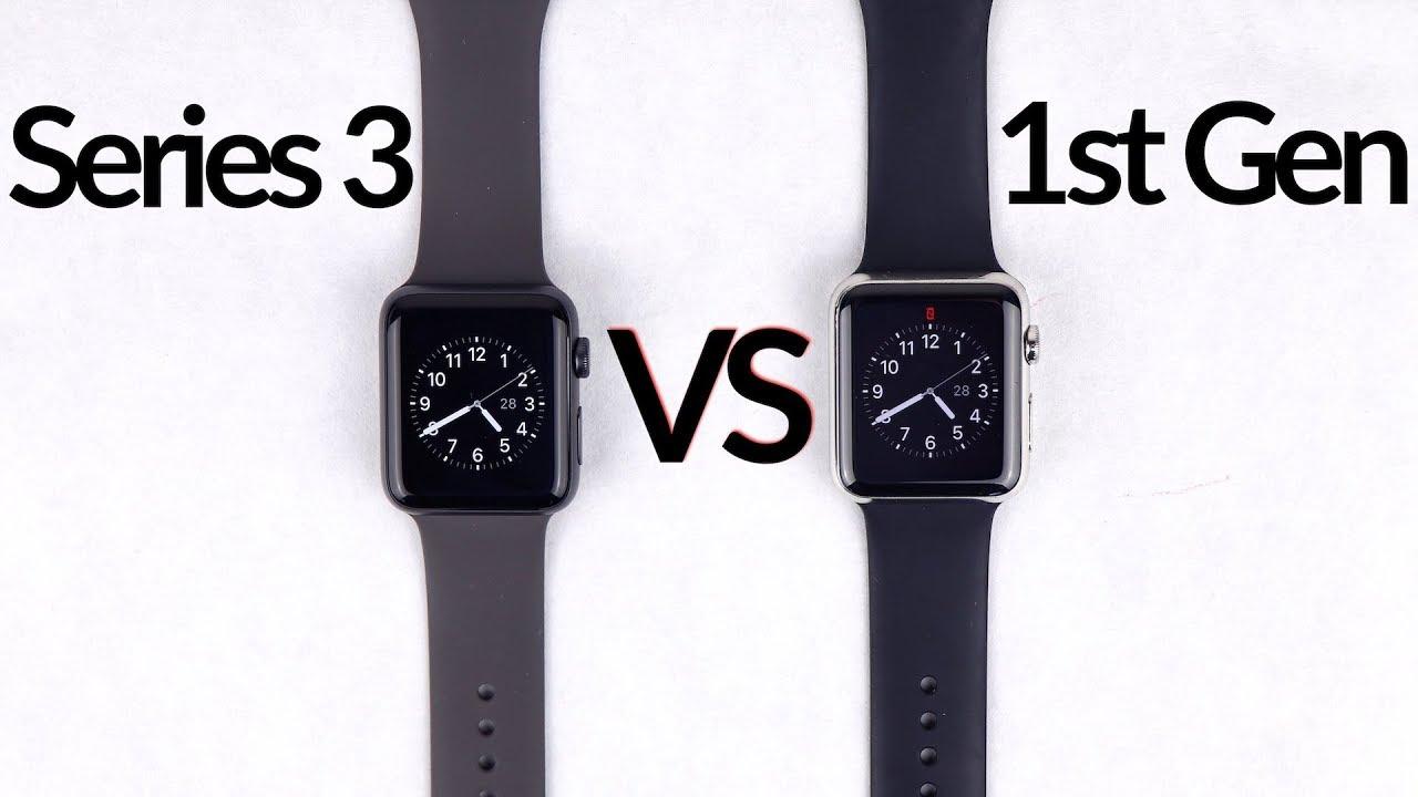 Apple Watch Series 3 Vs 1st Gen Youtube