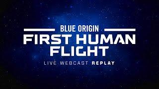 Replay - New Shepard First Human Flight