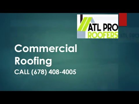 Best Commercial Roofing Company In Dallas GA | Contractors ATL Companies