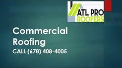 Best Commercial Roofing Company In Dallas GA | Contractors ATL Companies