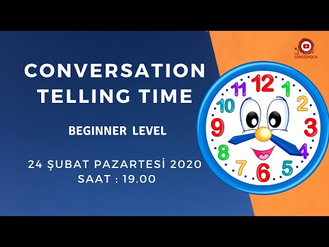 CONVERSATION - TELLING TIME