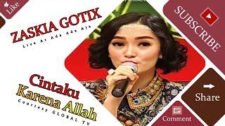 ZASKIA GOTIX [Cintaku Karena Allah] Live At Ada Ada Aja (25-06-2015) Courtesy GLOBAL TV
