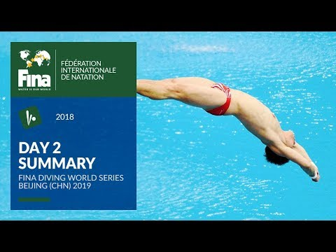 Day 2 - Beijing (CHN) | FINA Diving World Series 2019