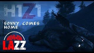 H1Z1 - Sonny Comes Home