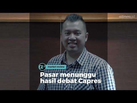[MARKET REVIEW] Pasar Menunggu Hasil Debat Capres