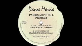 Parris Mitchell Project - All Night Long